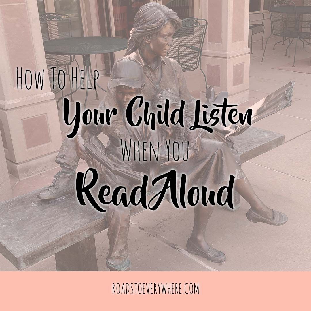 How to Help Your Child Listen When You Read Aloud